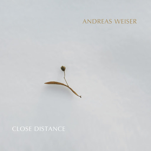 Cover Andreas Weiser, Close Distance