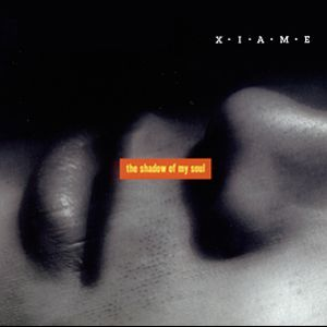 Cover XIAME, The shadow of my soul